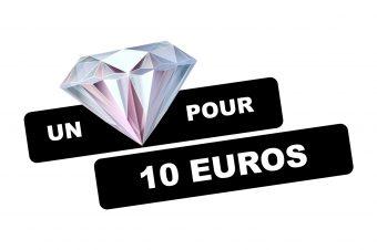 Des diamants pour 10 EUROS, oui c'est possible