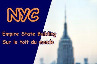 Empire State Building direction le toit du monde