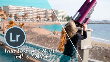 Preset Lightroom Teal & Orange gratuit à télécharger