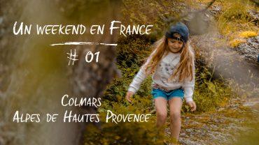 Un week-end en France : 2 jours pour visiter Colmars et ses alentours