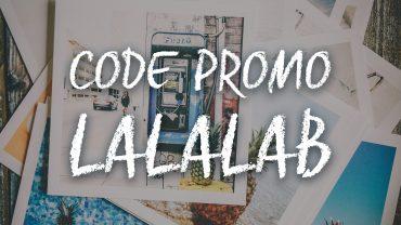 Lalalab code promo, pour faire imprimer tes photos pas cher