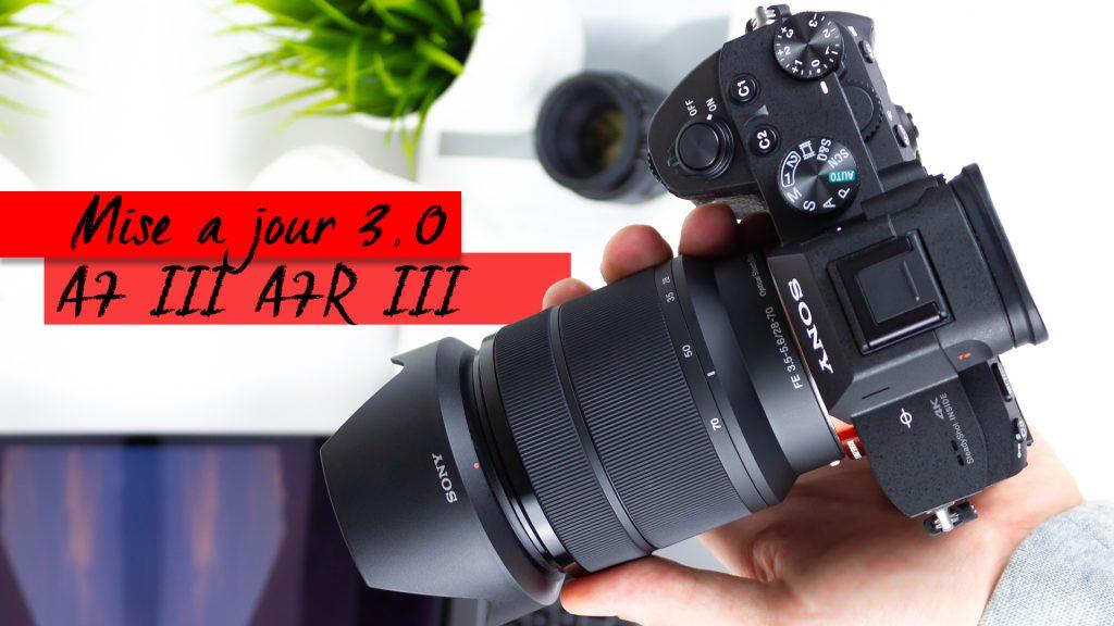 comment faire la mise a jour du sony A7III et du Sony A7R III