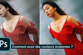 Tuto Photoshop pour des couleurs plus éclatantes sur vos photos